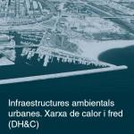 QA_Infraestructures ambiental urbanes-Xarxa calor i fred DHC_portada