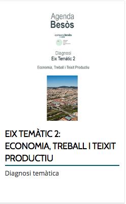 EIX TEMÀTIC 2: ECONOMIA, TREBALL I TEIXIT PRODUCTIU