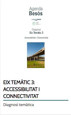 EIX TEMÀTIC 3: ACCESSIBILITAT I CONNECTIVITAT