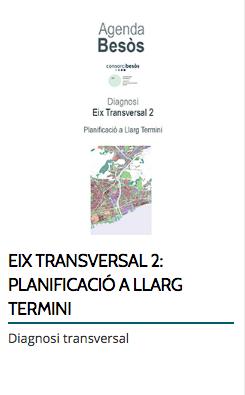 EIX TRANSVERSAL 2: PLANIFICACIÓ A LLARG TERMINI