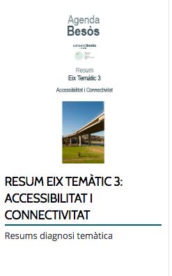 RESUM EIX TEMÀTIC 3: ACCESSIBILITAT I CONNECTIVITAT