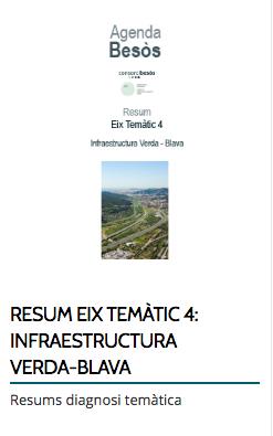 RESUM EIX TEMÀTIC 4: INFRAESTRUCTURA VERDA-BLAVA